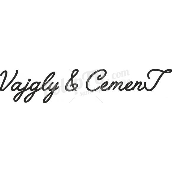 Vajgly & Cement