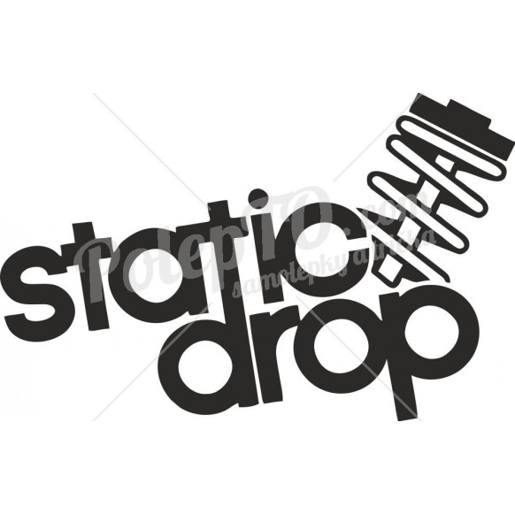 Static drop