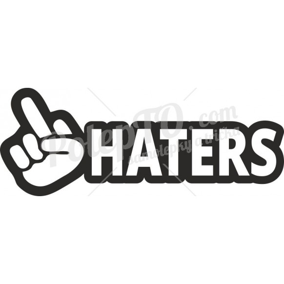 Fuck haters