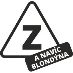 Z - Začátečník a navíc blondýna