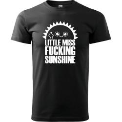 Tričko Little miss fucking sunshine