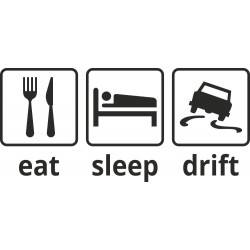 Eat, sleep, drift