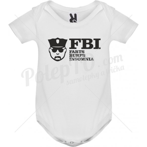 Body tričko FBI - farts, burps, insomnia