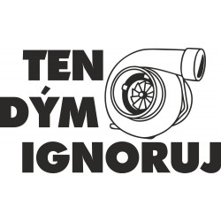 Ten dým ignoruj
