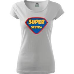 Tričko Super sestra