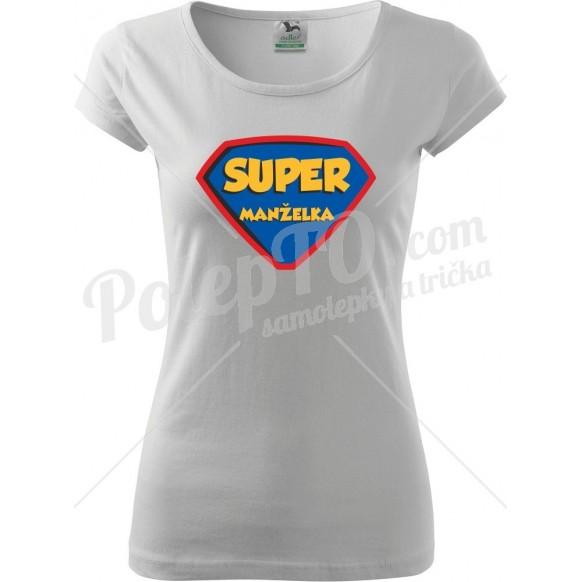 Tričko Super manželka
